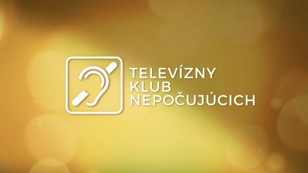 Televízny klub nepočujúcich - špeciál