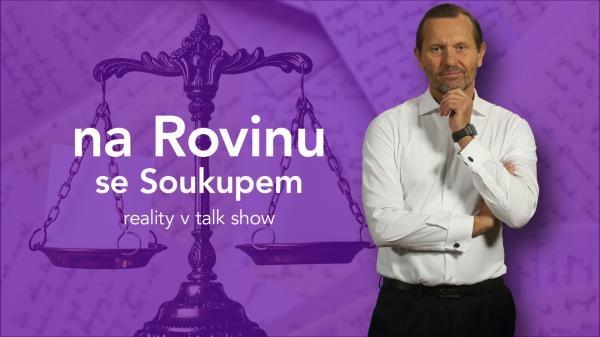 Na rovinu se Soukupem, realita v talk show
